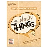 The Game of Nasty Things . . .