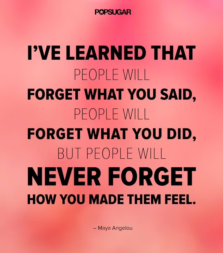 You Never Forget a Feeling | 39 Powerful Quotes That Will ...