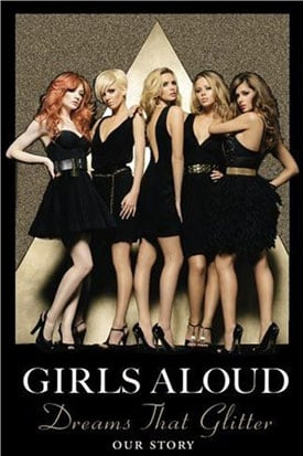 Book Review of Girls Aloud's Autobiography Dreams That Glitter Our Story