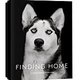 This beautiful box of Finding Home notecards ($15) features portraits of 12 shelter dogs and their rescue stories. Photographer Traer Scott managed to capture each pup's personality in this stunning display.
