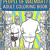 People of Walmart.com Adult Colouring Book