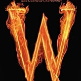 Witch and Wizard series (James Patterson and Gabrielle Charbonnet)