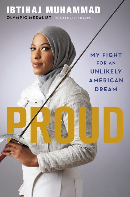 Proud: My Fight For an Unlikely American Dream by Ibtihaj Muhammad
