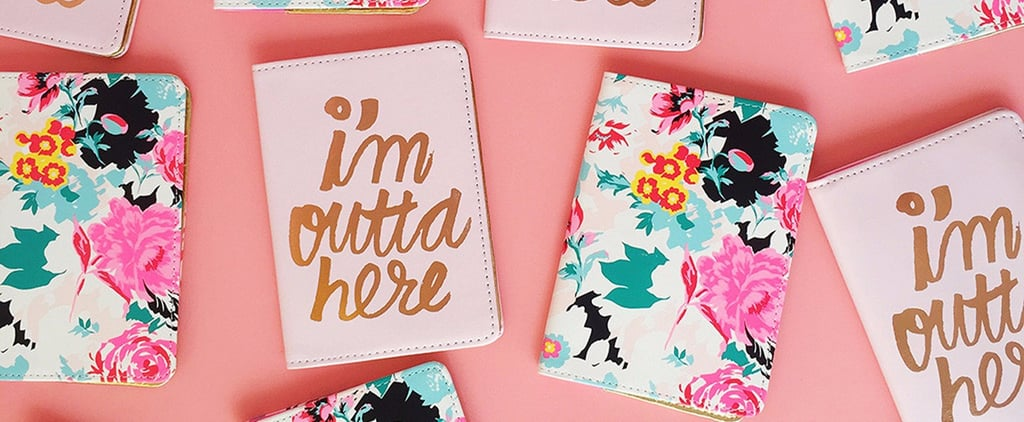 18 Pretty Passport Holders That Give You a Reason to Get Away