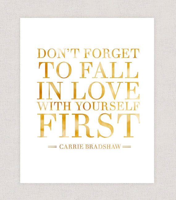 Carrie Bradshaw Quote - Sex and the City Print