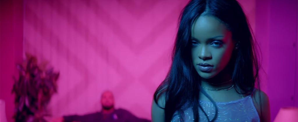 "15 Sexy as Hell Moments From Rihanna's ""Work"" Video, Just Because"