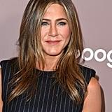 Aquarius: Jennifer Aniston, Feb. 11