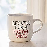 "Amber Ibarreche X UO ""Negative Funds Positive Vibes"" Mug"