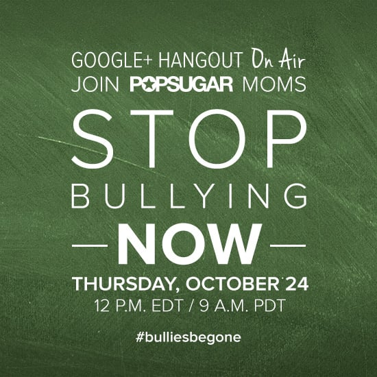 Stop Bullying Now Hangout
