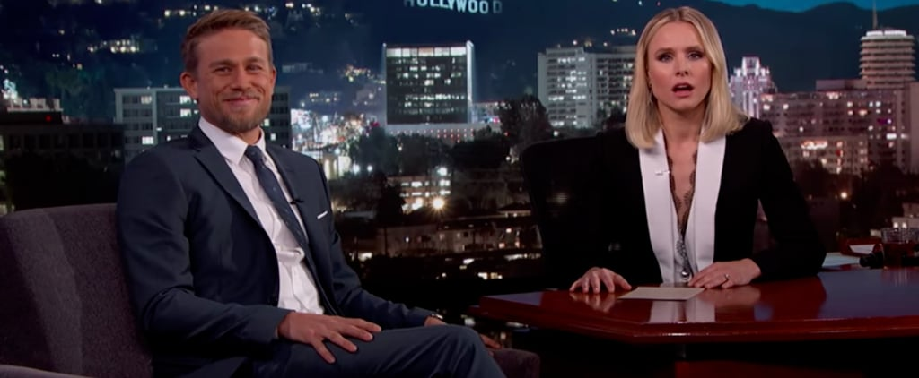 "Kristen Bell to the Girl Who Broke Charlie Hunnam's Heart: ""F*ck You"""