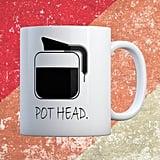 Pot Head Funny Coffee Mug
