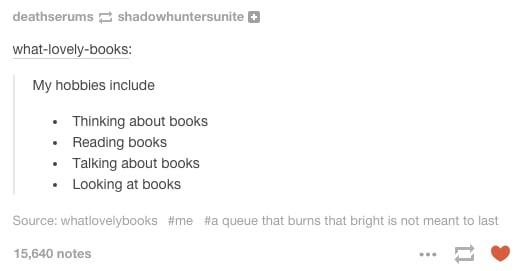 Prioritizing your hobbies.
