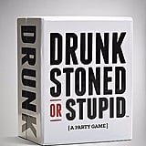 Drunk Stoned or Stupid Game ($17)