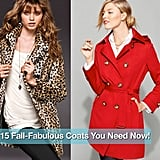 Speaking of Fall coats, here are 15 you need now!
