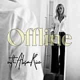 Offline with Alison Rice