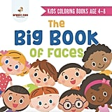 The Big Book of Faces Colouring Book