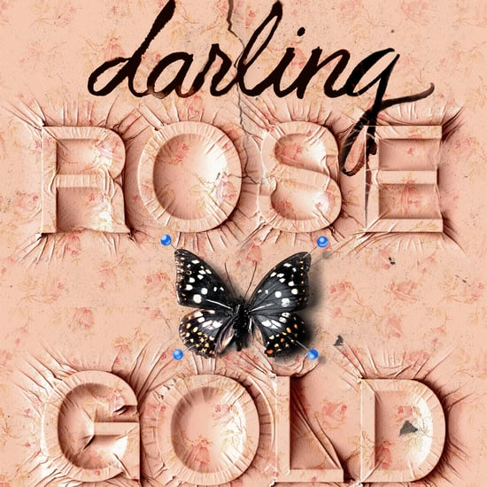 Darling Rose Gold Book Cover and Excerpt