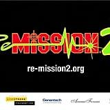 Re-Mission 2