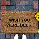 Wish You Were Beer Doormat