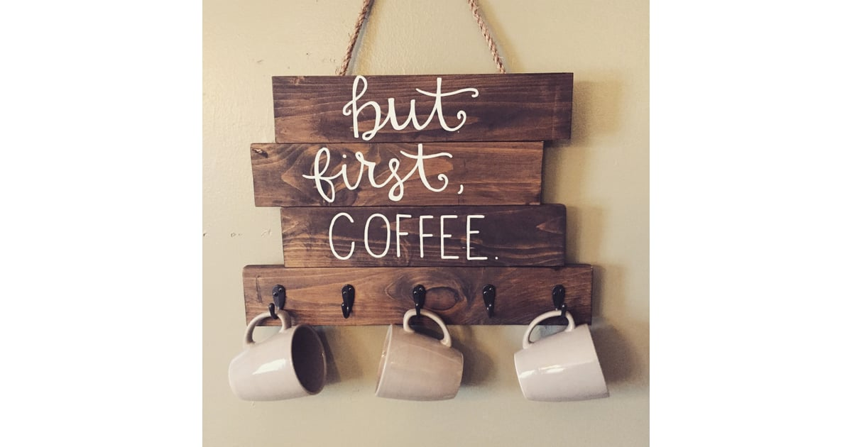 Quot But First Coffee Quot Wood Coffee Cup Holder Mother S Day