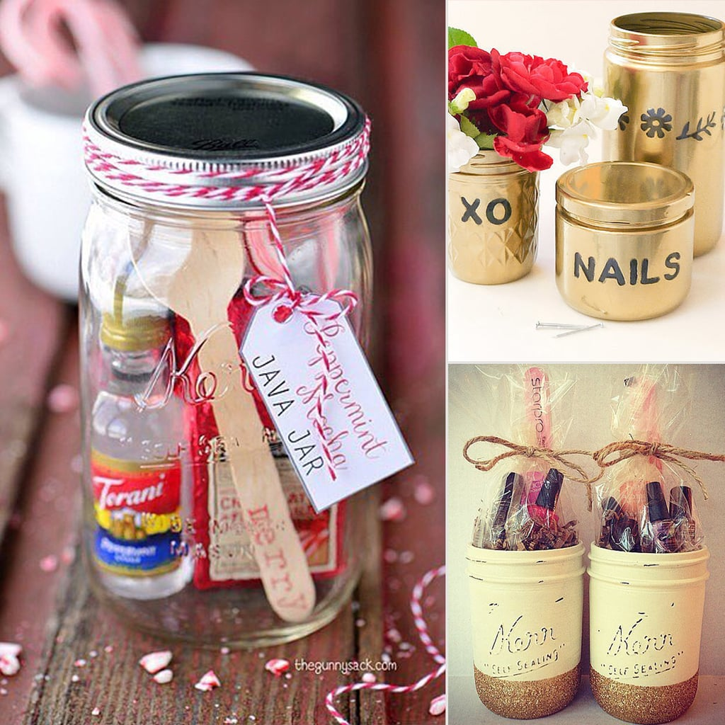 Diy Mason Jar Gift Ideas Popsugar Smart Living