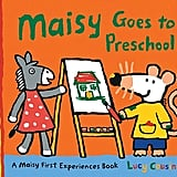 Maisy Goes to Preschool ($7)