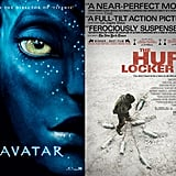 Avatar vs. The Hurt Locker