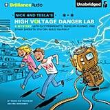 Nick and Tesla's High-Voltage Danger Lab (9+)