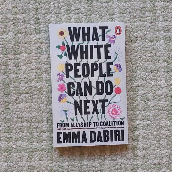 """What White People Can Do Next"" by Emma Dabiri, Book Review"
