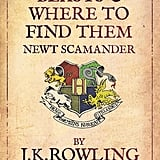 Fantastic Beasts and Where to Find Them by J.K. Rowling (in theaters Nov. 18; targeted to kids)