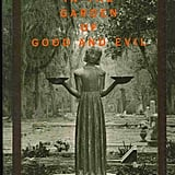 Midnight In The Garden Of Good And Evil By John Berendt Books With Good Twists Popsugar