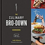 The Culinary Bro-Down by Josh Scherer
