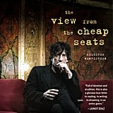 The View From The Cheap Seats by Neil Gaiman, May 31