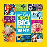 For 3-Year-Olds: National Geographic Little Kids First Big Book of Why