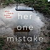 Her One Mistake by Heidi Perks