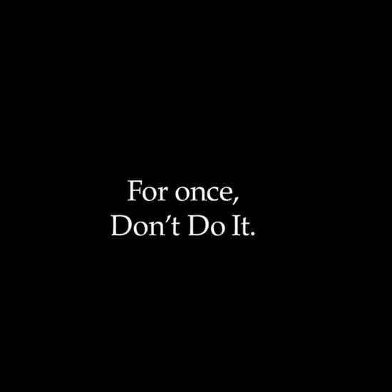 "Watch Nike's Powerful ""Don't Do It"" Video"