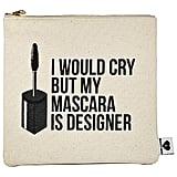 Breakups to Makeup Mascara Makeup Clutch