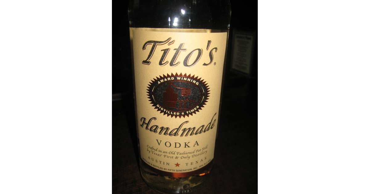 tito s handmade vodka review review of tito s handmade vodka popsugar food 7196