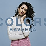 """If Only"" by Raveena"