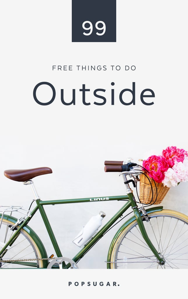 Free Things to Do Outside the House