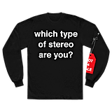 which type of stereo are you? l/s shirt
