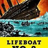 Lifeboat No. 8: An Untold Tale of Love, Loss, and Surviving the Titanic by Elizabeth Kaye