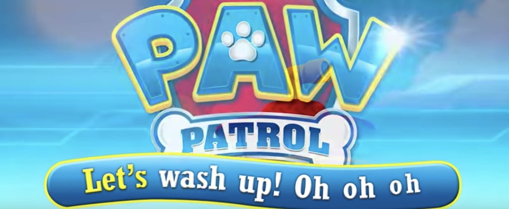 Watch This Paw Patrol Wash Your Hands Video For Kids