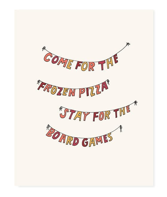Come For the Frozen Pizza Art Print ($20)