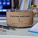 F*cking Meetings Candle