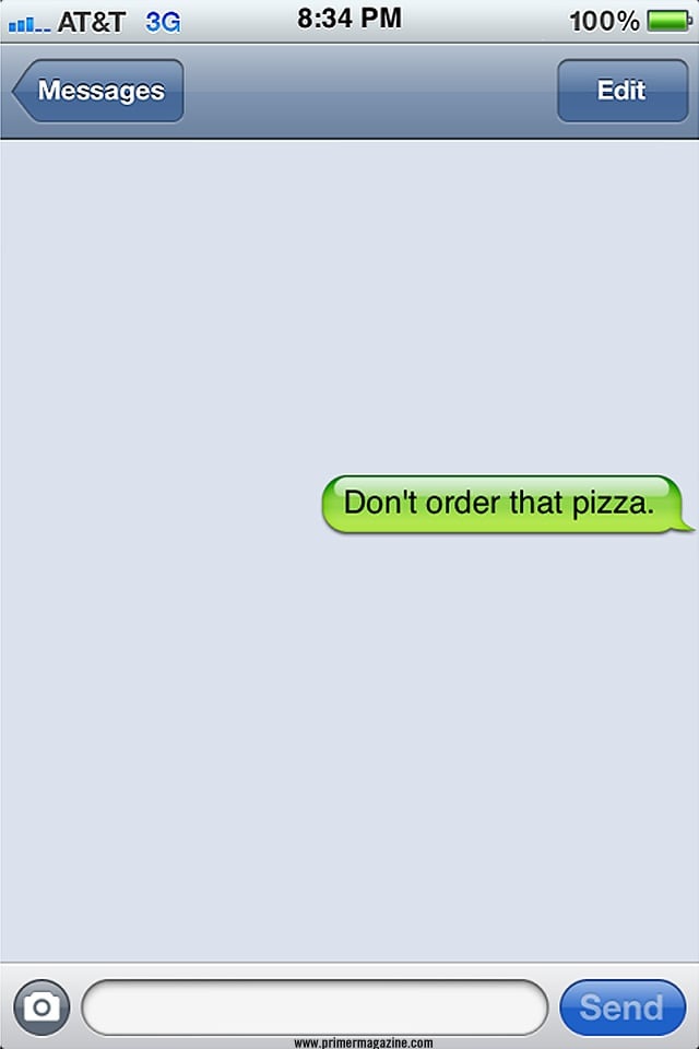 Don't order that pizza