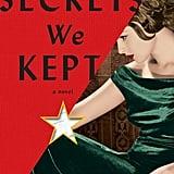 Sept. 2019 —The Secrets We Kept by Lara Prescott