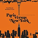 We love this entertaining Paris Versus New York ($35) complete book series. What better way to evoke friendly banter at the dinner table?