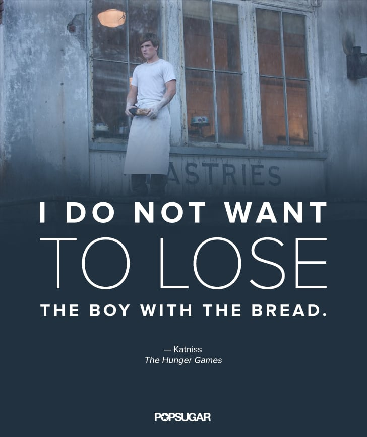 Hunger Games Quotes Inspiration The Hunger Games Quotes POPSUGAR Australia Love Sex