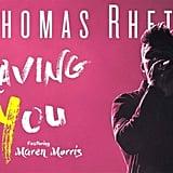"""Craving You"" by Thomas Rhett Feat. Maren Morris"